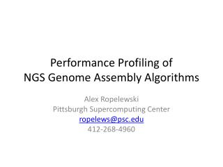 Performance Profiling of NGS Genome Assembly Algorithms