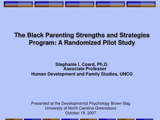 The Black Parenting Strengths and Strategies Program: A Randomized Pilot Study