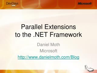 Parallel Extensions to the .NET Framework