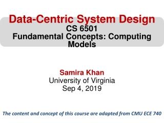 Samira Khan University of Virginia Sep 4, 2019