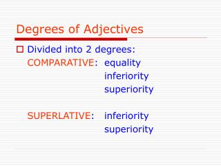 degrees of adjectives