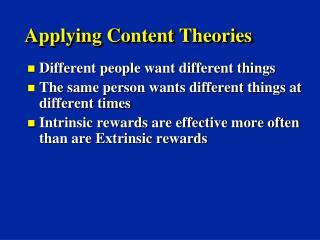 Applying Content Theories