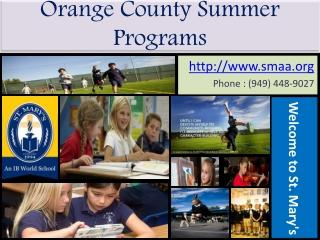 St. Mary's School   Orange County Summer Programs