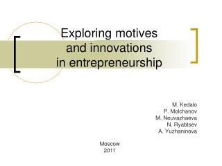 Exploring motives and innovations in entrepreneurship