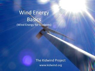 Wind Energy Basics (Wind Energy for Students)