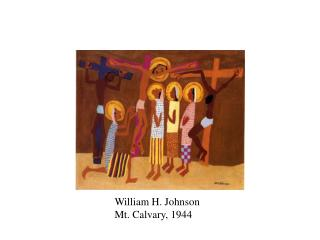 William H. Johnson Mt. Calvary, 1944