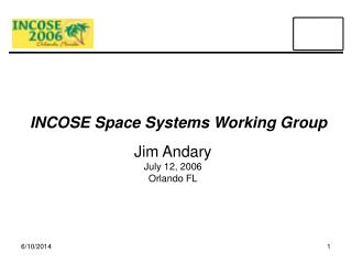 INCOSE Space Systems Working Group