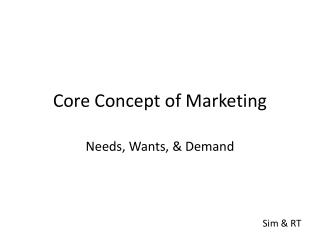Core Concept of Marketing