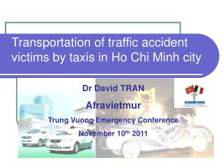 Transportation of traffic accident victims  by t axis in Ho Chi Minh city