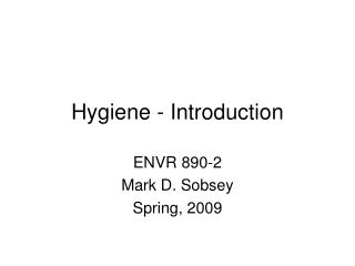 Hygiene - Introduction