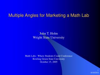Multiple Angles for Marketing a Math Lab
