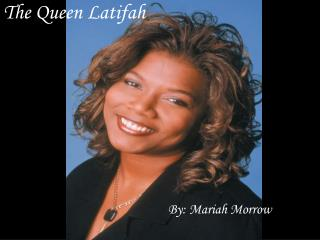 The Queen Latifah