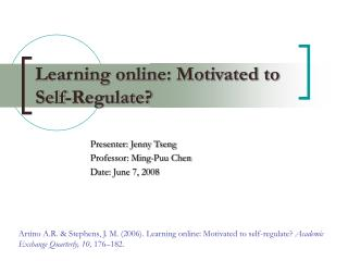 Learning online: Motivated to Self-Regulate?