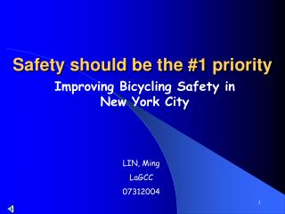 Safety should be the #1 priority