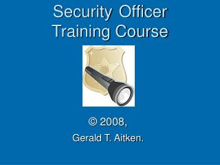 Security Officer Training Course