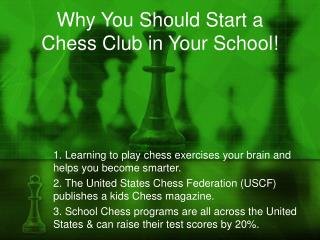 Why You Should Start a Chess Club in Your School!