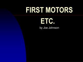 FIRST MOTORS