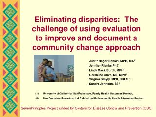 Eliminating disparities:  The challenge of using evaluation to improve and document a community change approach