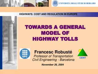 TOWARDS A GENERAL MODEL OF HIGHWAY TOLLS