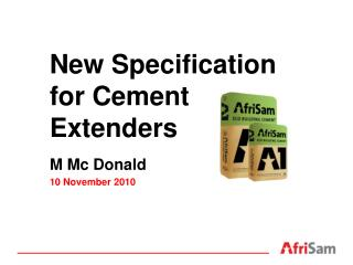 New Specification for Cement Extenders