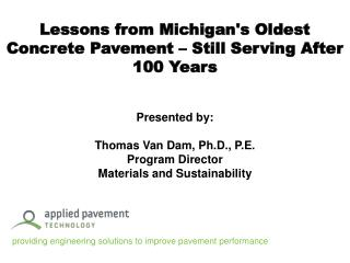Lessons from Michigans Oldest Concrete Pavement   Still Serving After 100 Years
