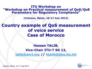 Country example of QoS measurement of voice service Case of Morocco