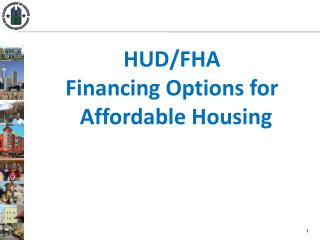 HUD/FHA Financing Options for Affordable Housing