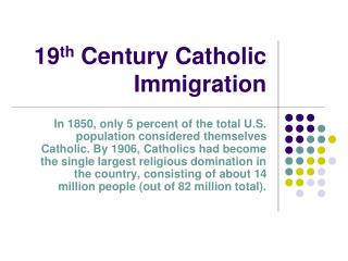 19 th  Century Catholic Immigration