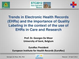 Trends in Electronic Health Records (EHRs) and the importance of Quality Labeling in the context of the use of EHRs in