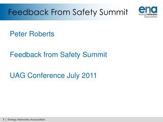 Feedback From Safety Summit