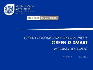 Green economy strategy framework GREEN IS SMART