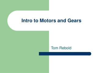 Intro to Motors and Gears