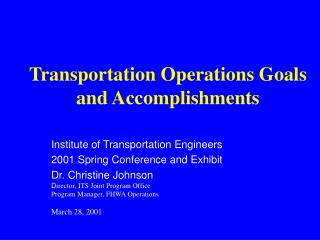 Transportation Operations Goals and Accomplishments