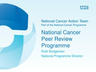National Cancer Peer Review Programme