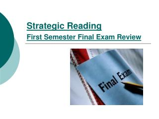 Strategic Reading  First Semester Final Exam Review
