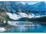1ST Rocky Mountain Holdings LLC Est. 2007