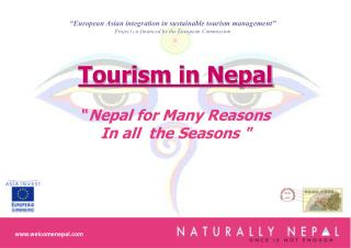 "Tourism in Nepal "" Nepal for Many Reasons In all  the Seasons """