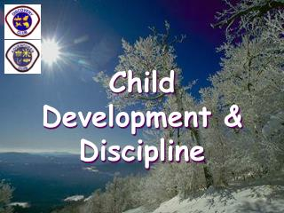 Child Development & Discipline