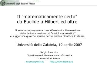 """Il """"matematicamente certo"""" da Euclide a Hilbert ed oltre"""