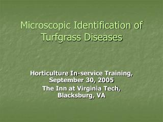 Microscopic Identification of Turfgrass Diseases