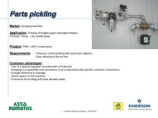 Parts pickling