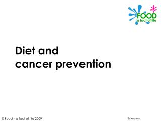 Diet and cancer prevention