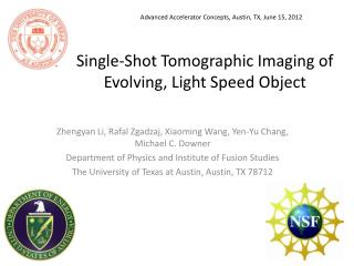 Single-Shot Tomographic Imaging of Evolving, Light Speed Object