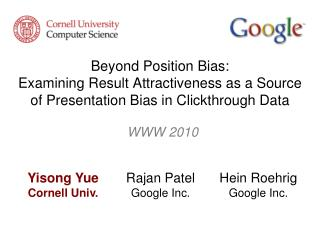 beyond position bias:  examining result attractiveness as a source of presentation bias in clickthrough data