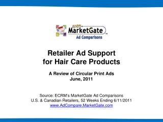 Retailer Ad Support for Hair Care Products A Review of Circular Print Ads June, 2011