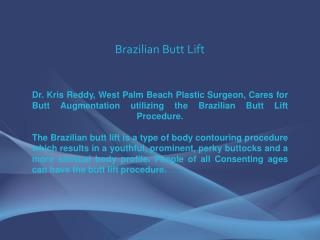 Brazilian Butt Lift - Dr. Kris Reddy FACS