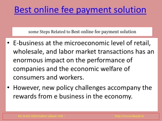 We provide  Best online fee payment solution