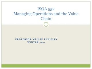 ISQA 552 Managing Operations and the Value Chain