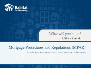 Mortgage Procedures and Regulations (MPAR)
