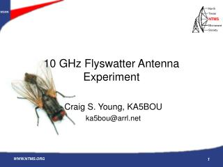10 GHz Flyswatter Antenna Experiment